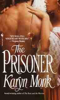 The Prisoner by Karyn Monk