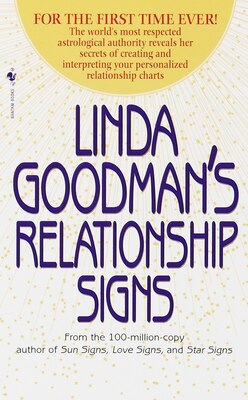 Book Linda Goodman's Relationship Signs: The World's Most Respected Astrological Authority Reveals Her… by Linda Goodman