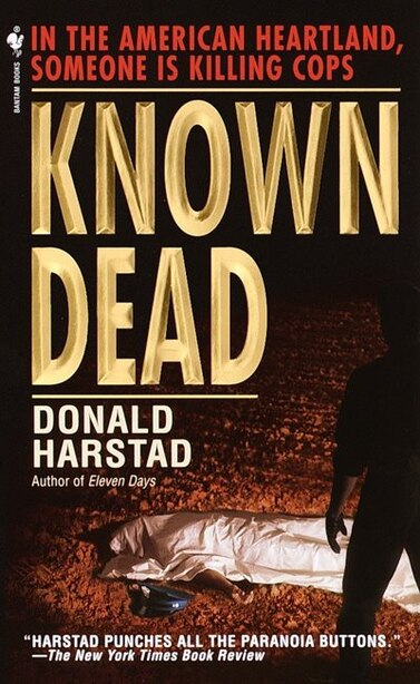 Known Dead: A Novel by Donald Harstad