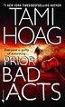 Prior Bad Acts: A Novel by Tami Hoag