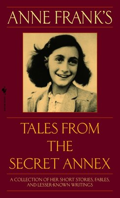 Book Anne Frank's Tales From The Secret Annex by Anne Frank