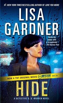 Book Hide: A Detective D. D. Warren Novel by Lisa Gardner