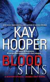 Blood Sins: A Bishop/special Crimes Unit Novel by Kay Hooper
