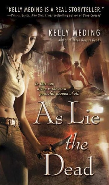 As Lie The Dead by Kelly Meding