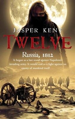 Book Twelve by Jasper Kent