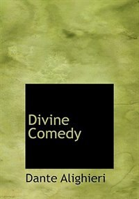 Divine Comedy (Large Print Edition) by Dante Alighieri