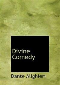 Divine Comedy (Large Print Edition) de Dante Alighieri