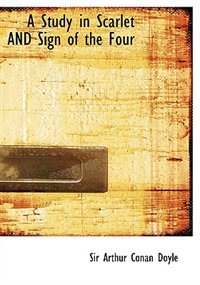Book A Study in Scarlet AND Sign of the Four (Large Print Edition) by Sir Arthur Conan Doyle