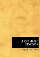 El libro de las Montanas (Large Print Edition)