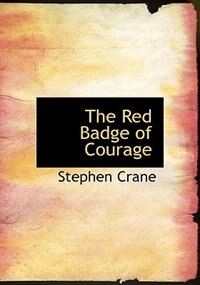 Book The Red Badge of Courage (Large Print Edition) by Stephen Crane