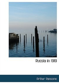 Russia in 1919 (Large Print Edition)