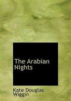 The Arabian Nights (Large Print Edition)