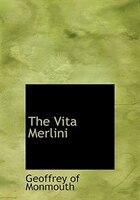 The Vita Merlini (Large Print Edition)