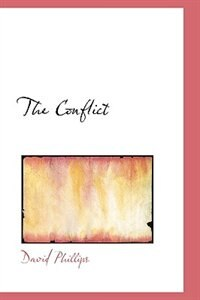 The Conflict by David Phillips