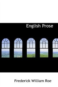 Book English Prose by Frederick William Roe