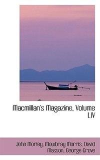 Macmillan's Magazine, Volume LIV