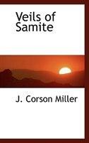 Veils of Samite by J. Corson Miller