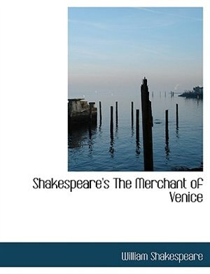 Shakespeare's The Merchant of Venice (Large Print Edition) by William Shakespeare