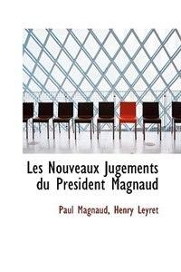 Les Nouveaux Jugements du Président Magnaud