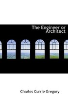 The Engineer or Architect (Large Print Edition)
