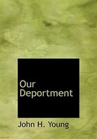 Our Deportment