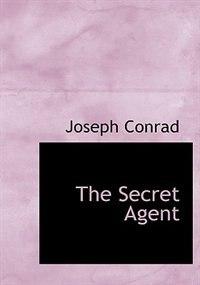 Book The Secret Agent by Joseph Conrad