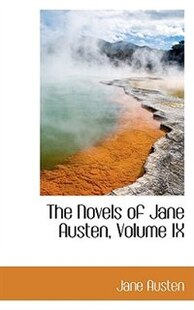 The Novels of Jane Austen, Volume IX