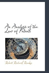 An Analysis of the Law of Patents
