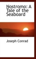 Book Nostromo: A Tale of the Seaboard by Joseph Conrad