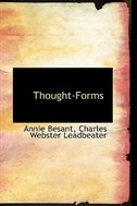 Thought-Forms by Annie Besant
