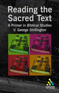 Reading the Sacred Text: An Introduction in Biblical Studies