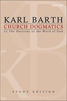 Church Dogmatics Study Edition 1: The Doctrine of the Word of God I.1 § 1-7