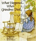 Book What Happened When Grandma Died by Peggy Barker