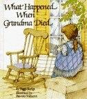 What Happened When Grandma Died