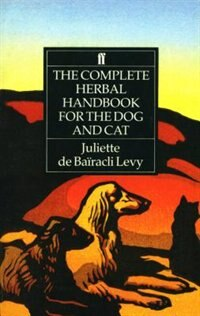 Book Complete Herbal Handbook For Dogs And Cats by Juliette De Levy
