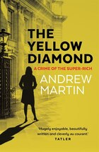 The Yellow Diamond: A Crime Of The Super-rich