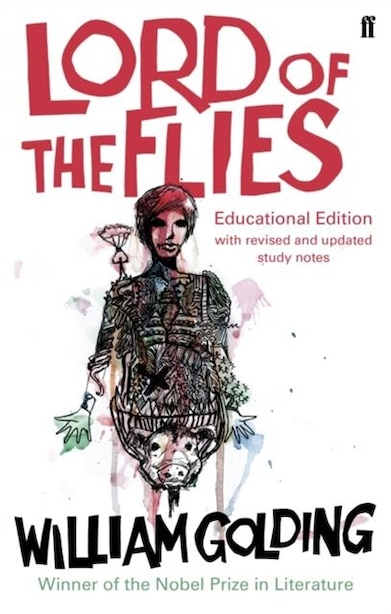 Lord Of The Flies: Educational Edition With Revised And Update Study Notes by William Golding