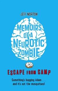 Memoirs Of A Neurotic Zombie 2
