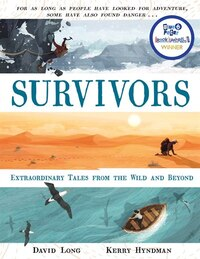 Survivors: Extraordinary Tales From The Wild And Beyond