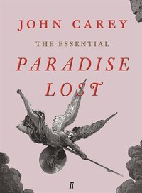 The Essential Paradise Lost: The Essential