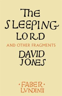 The Sleeping Lord And Other Fragments