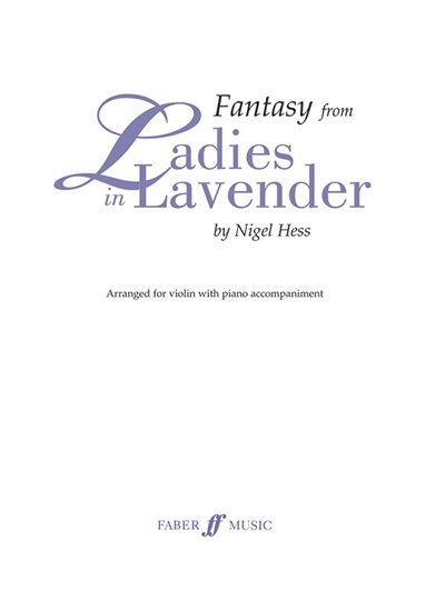Fantasy From Ladies In Lavender: Score And Part de Nigel Hess