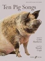 Ten Pig Songs: Score