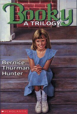 Book Booky: A Trilogy by Bernice Thurman Hunter