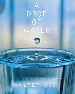 Book A Drop of Water by Walter Wick