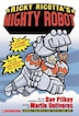 Ricky Ricotta's Mighty Robot (Book 1): Giant Robot