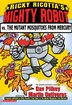 Ricky Ricotta's Mighty Robot vs. the Mutant Mosquitoes from Mercury (Book 2): Giant Robot Vs. The…