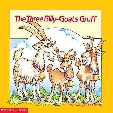 The Three Billy-goats Gruff: A Norwegian Folktale, Book by Ellen ...