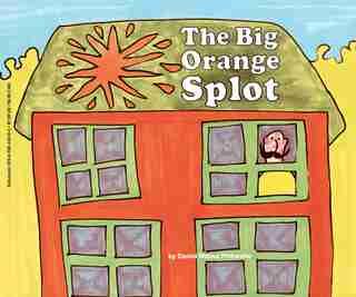 The Big Orange Splot by Daniel Manus Pinkwater