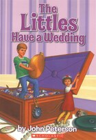 The Littles Have a Wedding